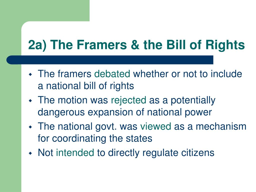 2a) The Framers & the Bill of Rights