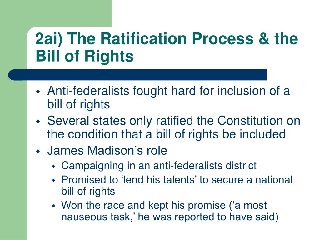 2ai) The Ratification Process & the Bill of Rights
