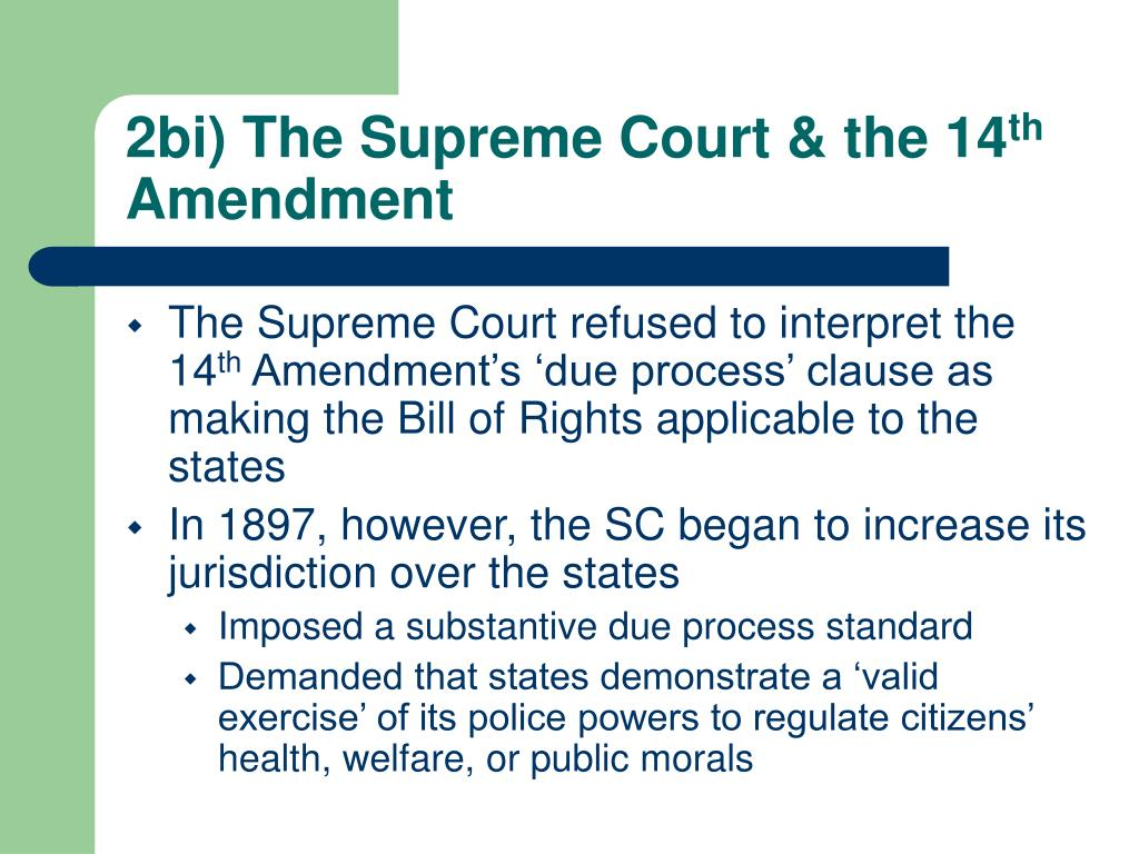 2bi) The Supreme Court & the 14