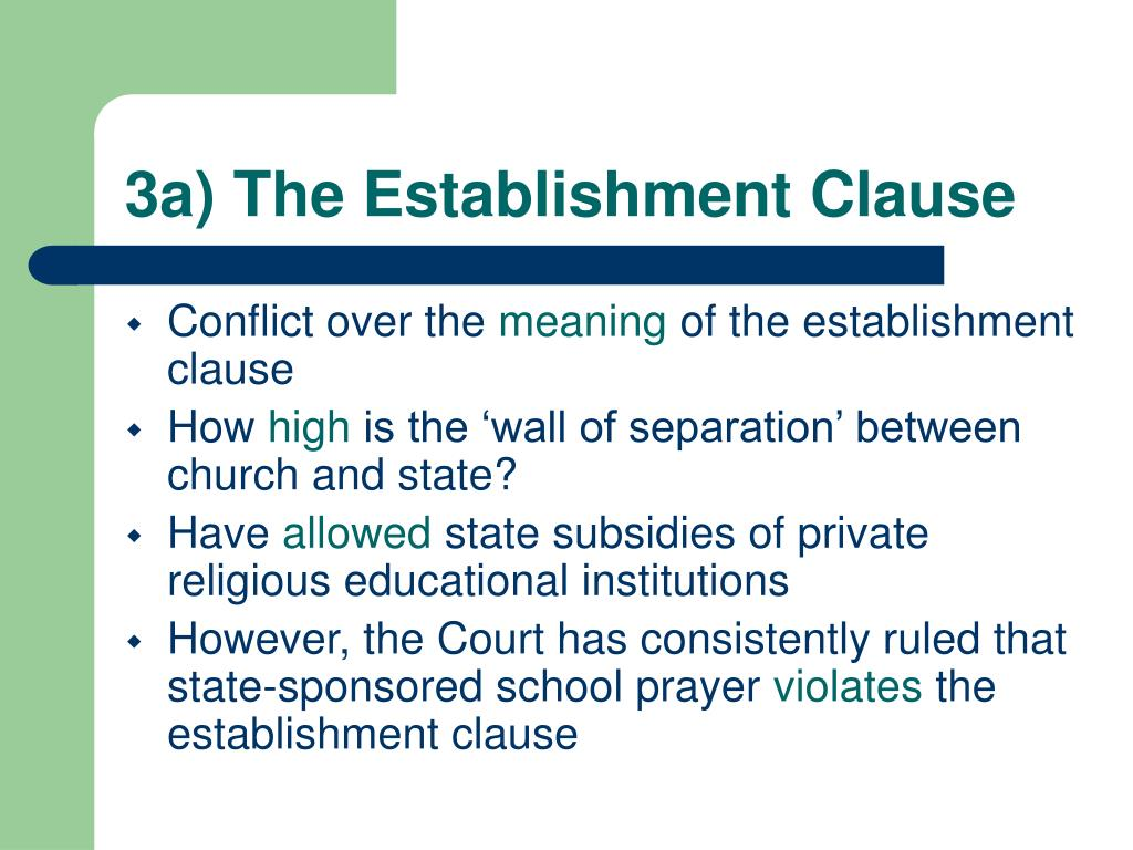 3a) The Establishment Clause