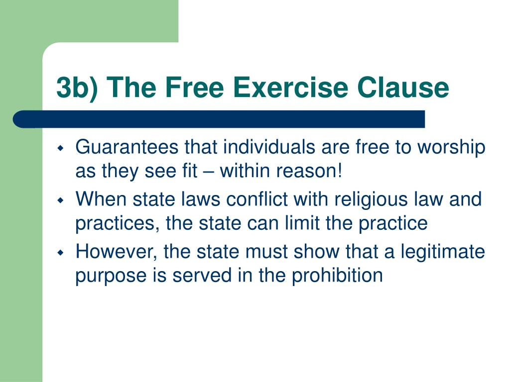 3b) The Free Exercise Clause