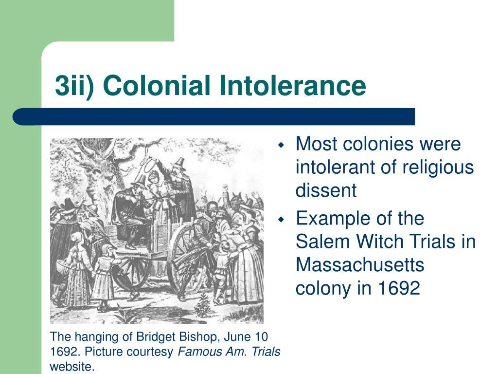 3ii) Colonial Intolerance
