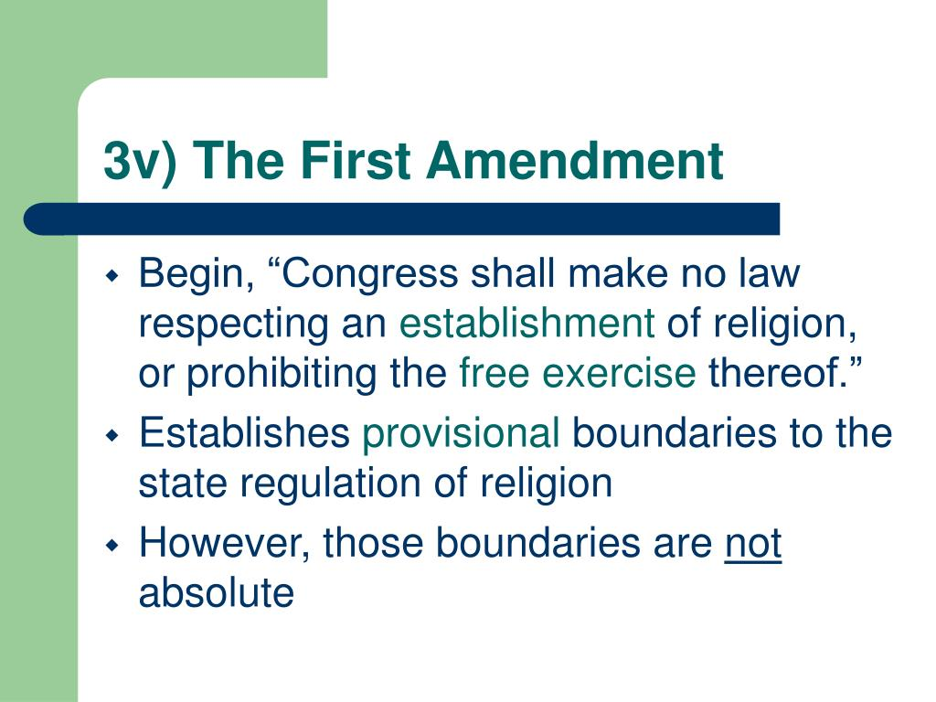 3v) The First Amendment