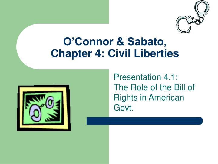 O connor sabato chapter 4 civil liberties