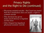 privacy rights and the right to die continued