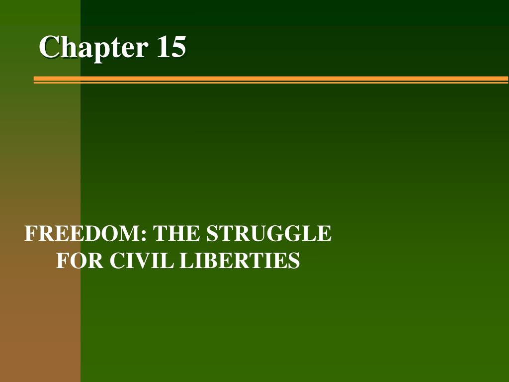 FREEDOM: THE STRUGGLE FOR CIVIL LIBERTIES