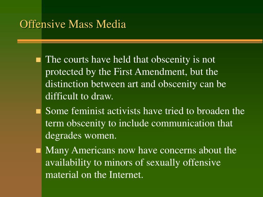 Offensive Mass Media