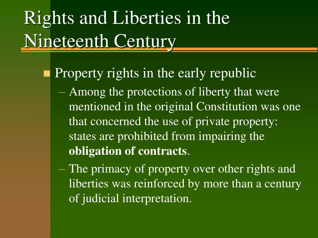Rights and Liberties in the Nineteenth Century