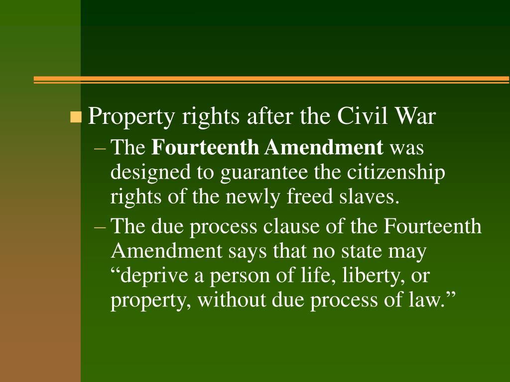 Property rights after the Civil War