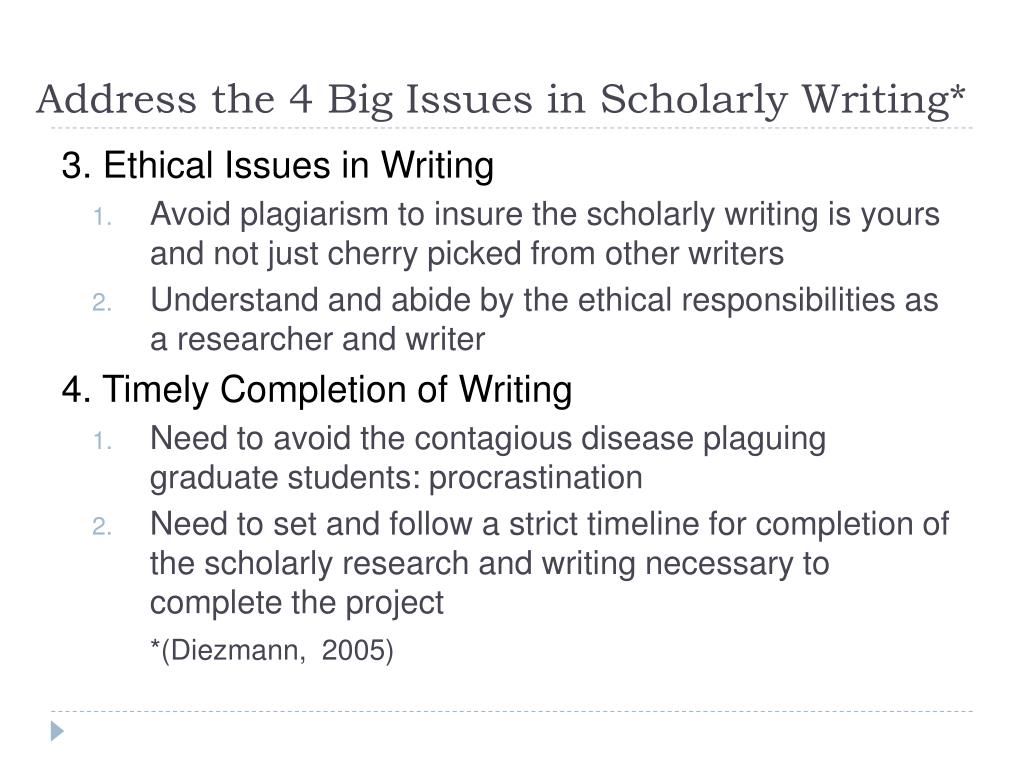 purpose of scholarly writing Rhetoric and composition/researching  most often in academic writing, you will want to consult scholarly secondary  what appears to be the website's purpose.