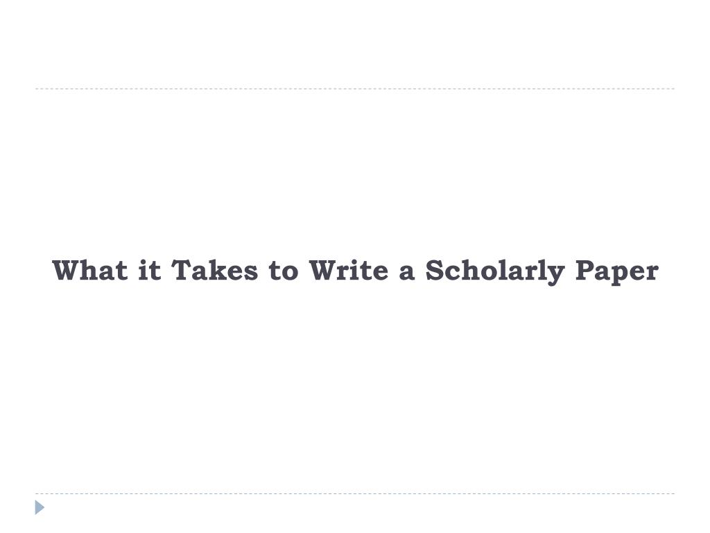 How to write a scholarly research paper