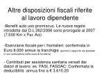 altre disposizioni fiscali riferite al lavoro dipendente