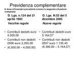 previdenza complementare in base all esempio precedente avremo la seguente situazione comparata