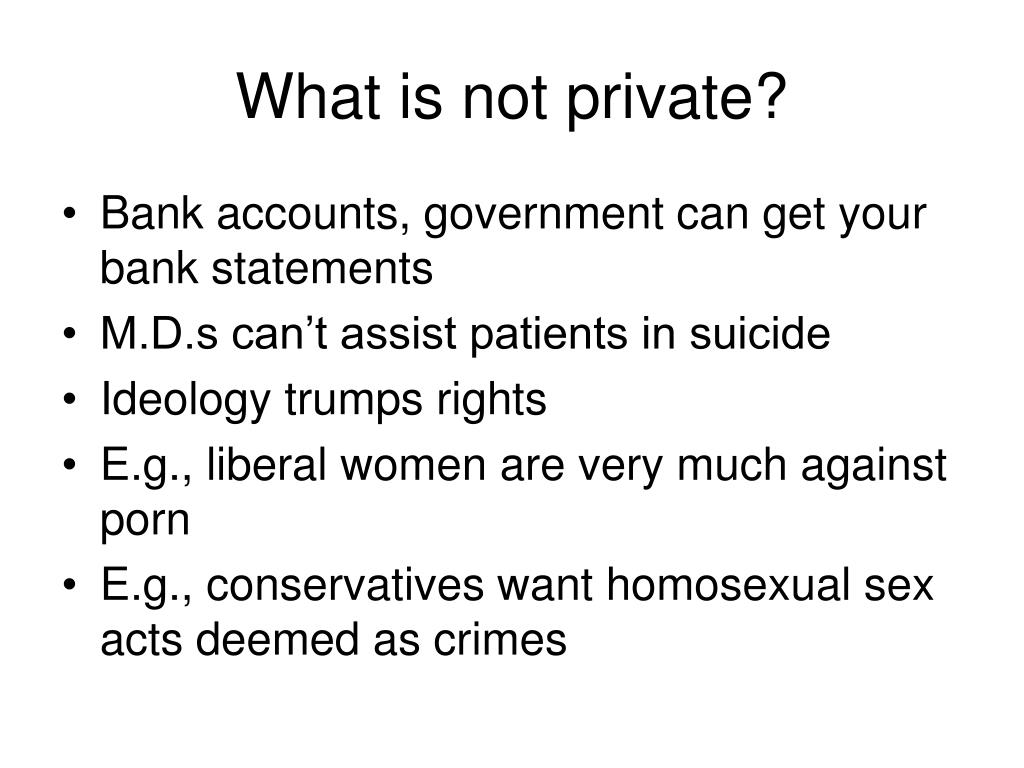 What is not private?
