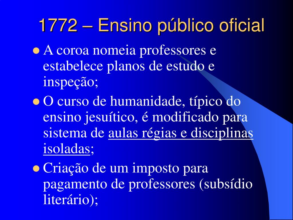 1772 – Ensino público oficial