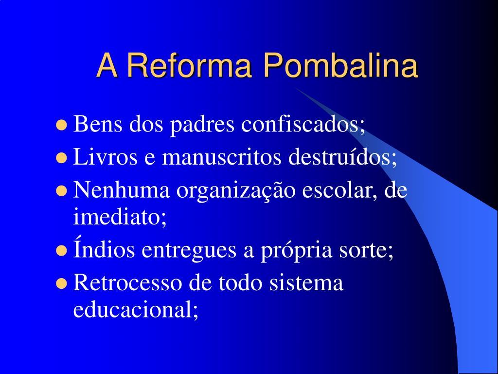 A Reforma Pombalina