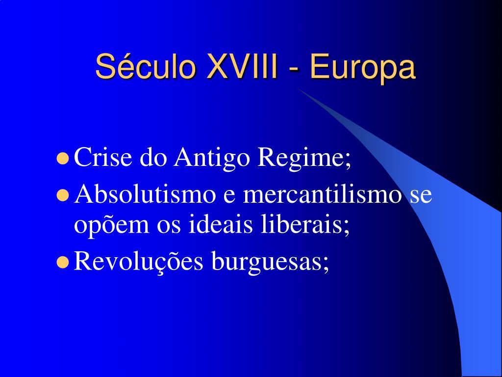 Século XVIII - Europa