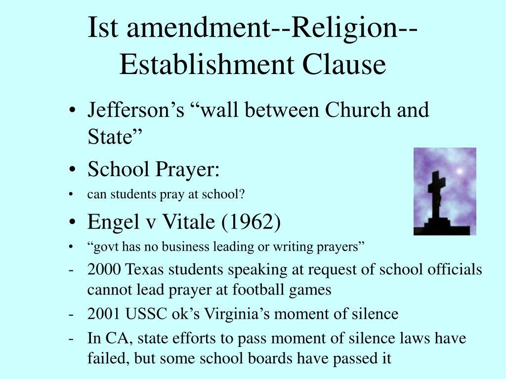 Ist amendment--Religion-- Establishment Clause