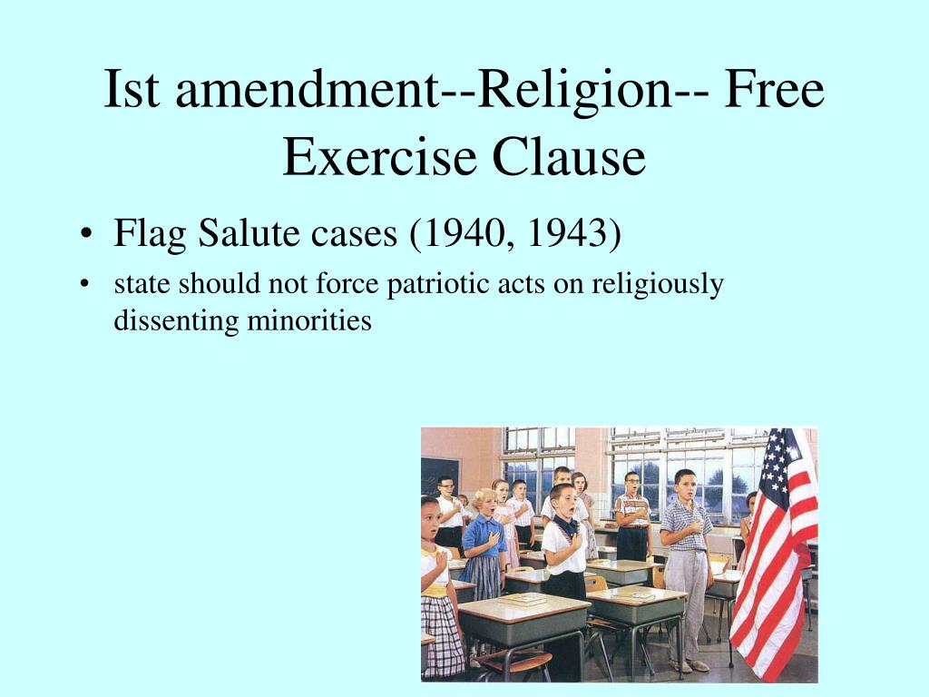 Ist amendment--Religion-- Free Exercise Clause