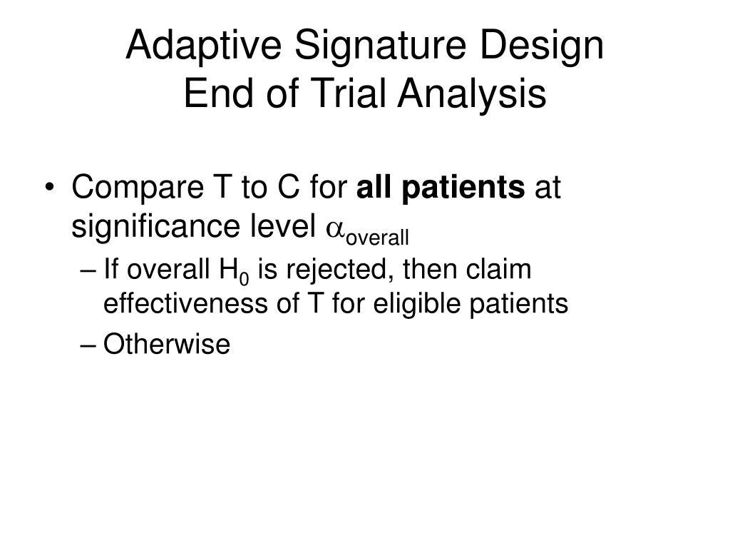 Adaptive Signature Design