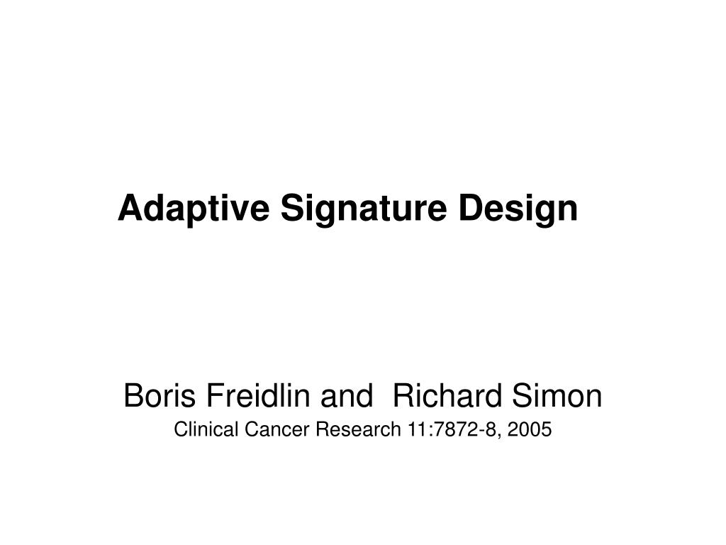 Adaptive Signature Design