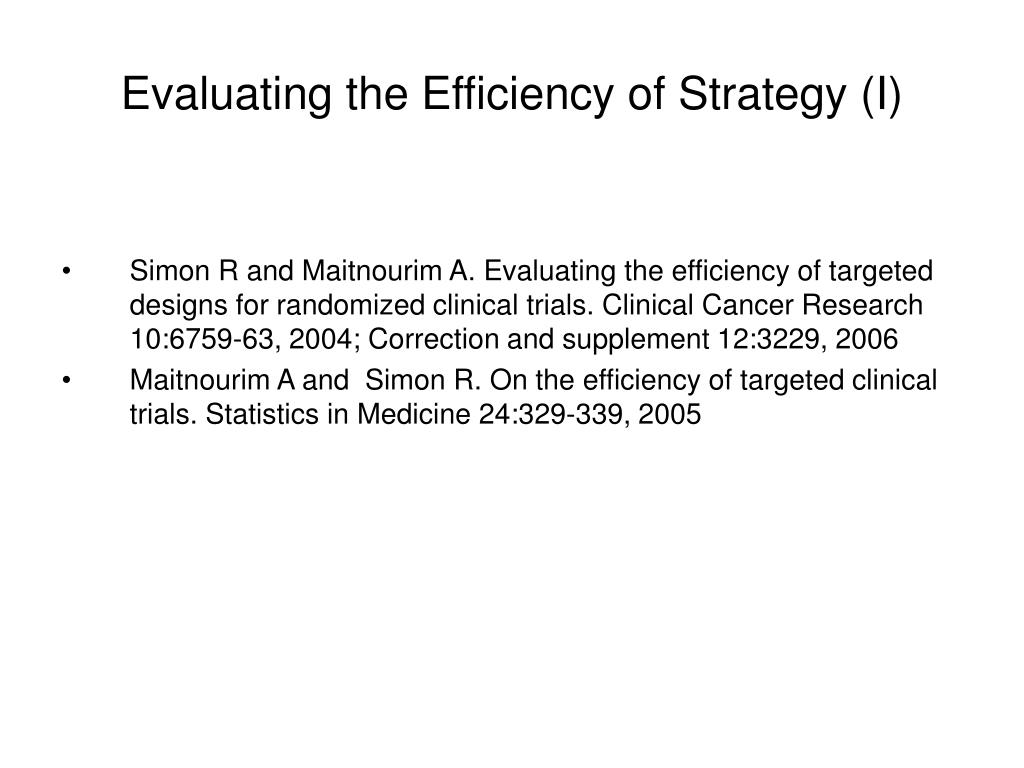 Evaluating the Efficiency of Strategy (I)