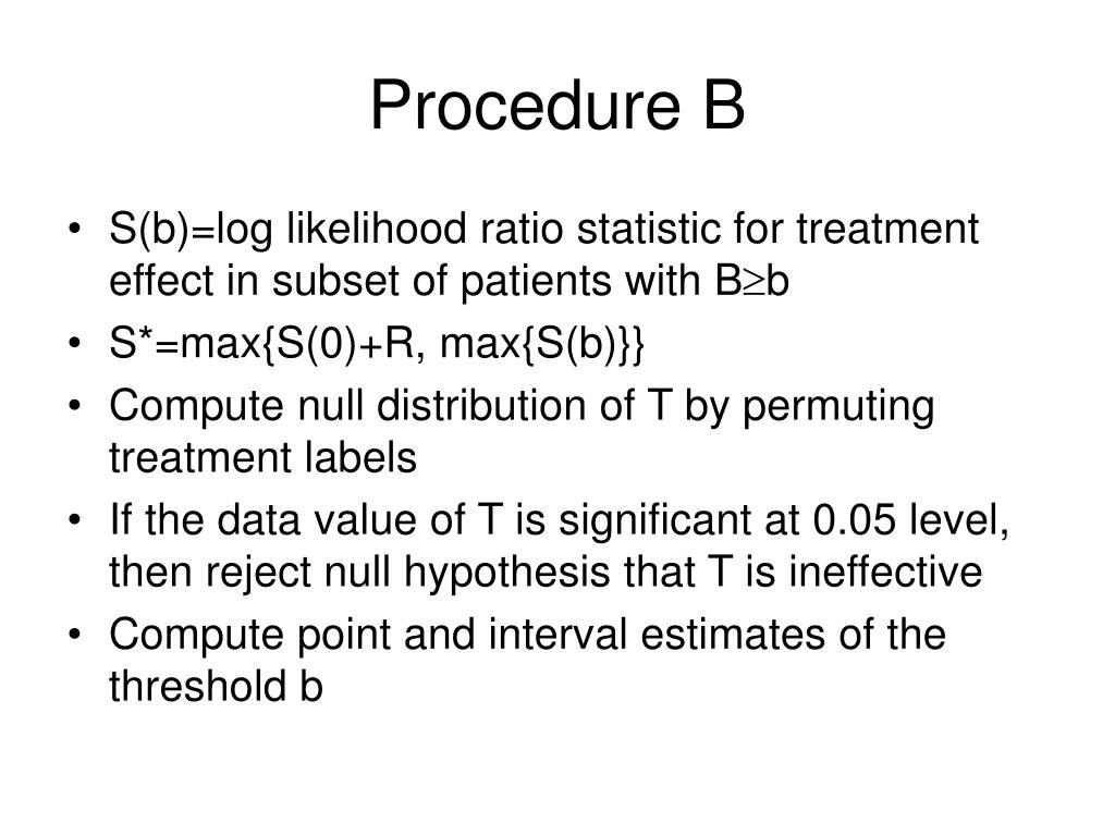 Procedure B