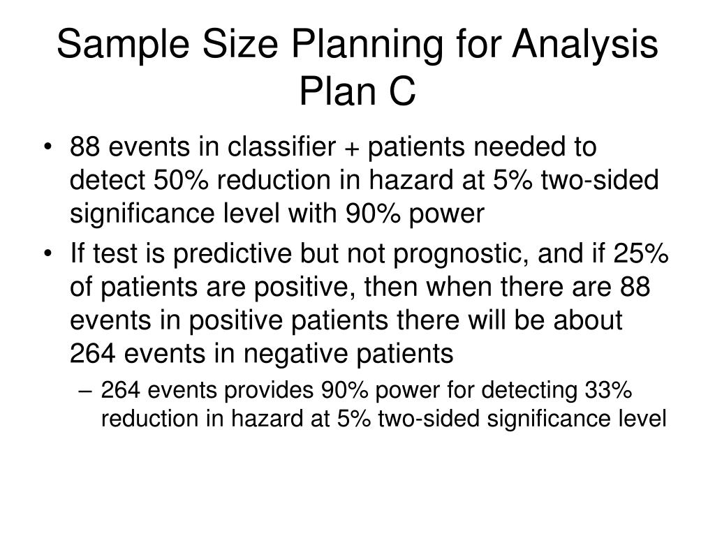 Sample Size Planning for Analysis Plan C