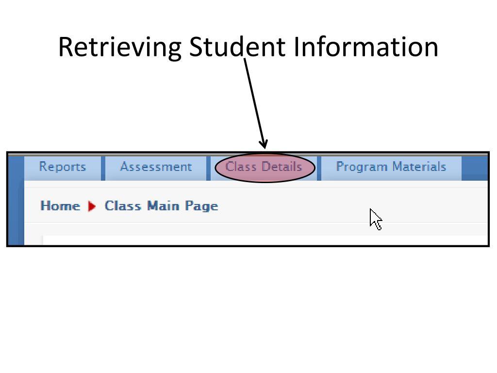 Retrieving Student Information
