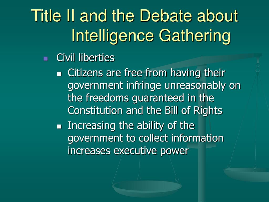 Title II and the Debate about Intelligence Gathering