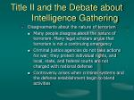 title ii and the debate about intelligence gathering15