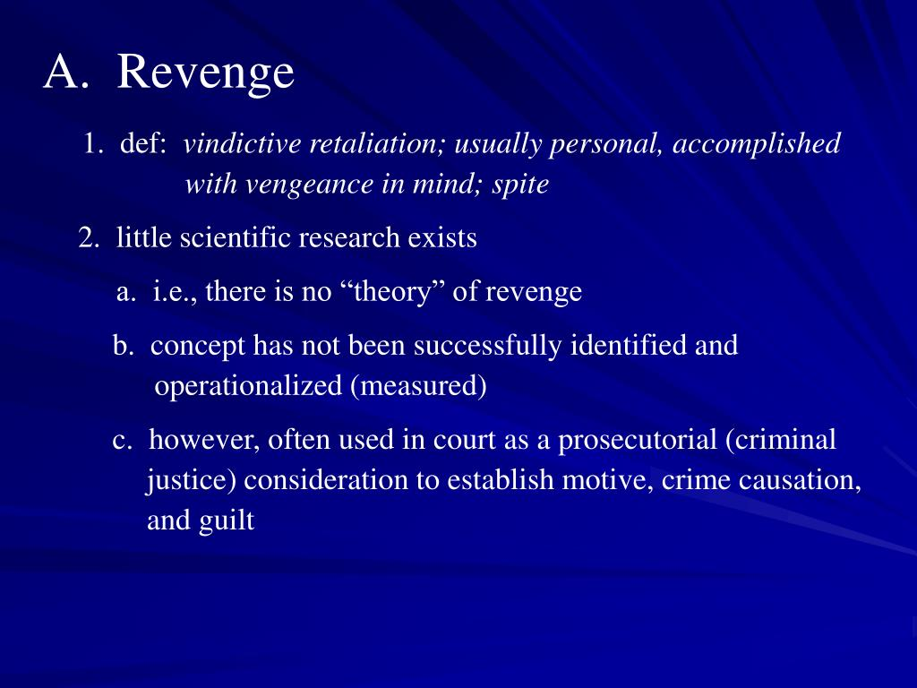 A.  Revenge