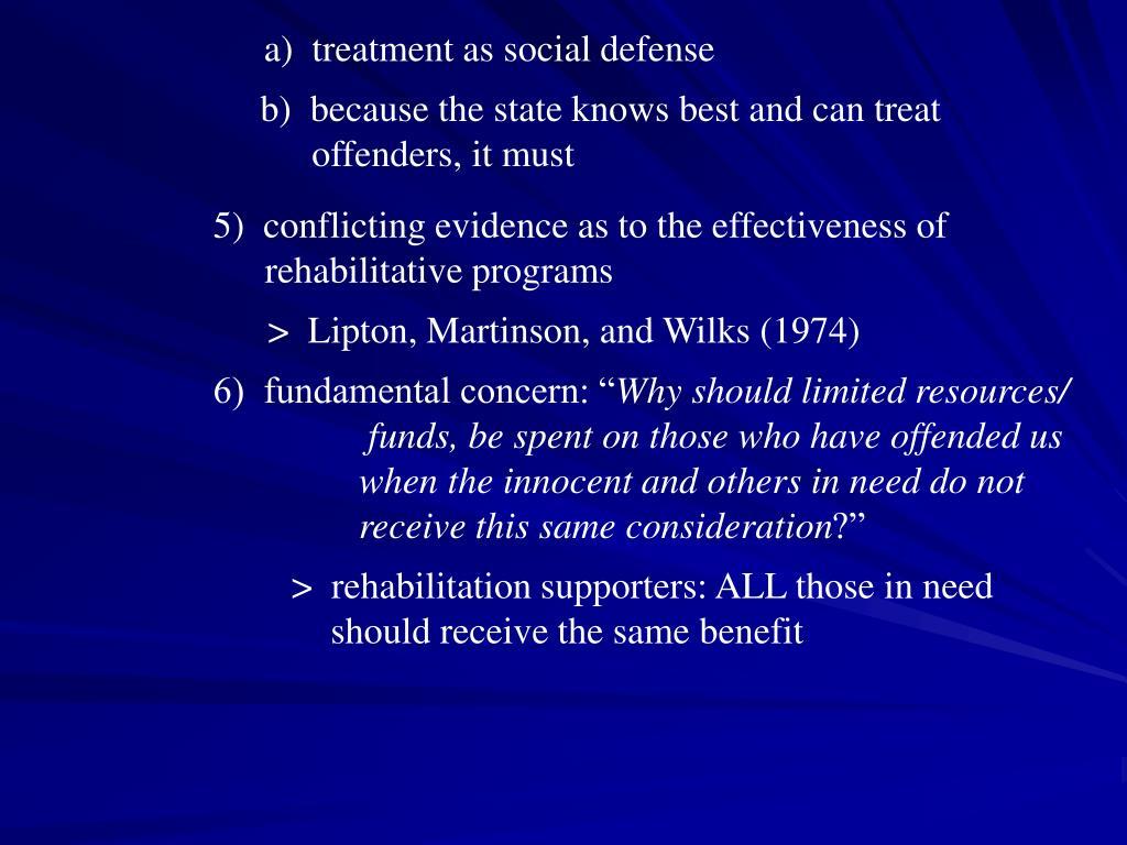a)  treatment as social defense