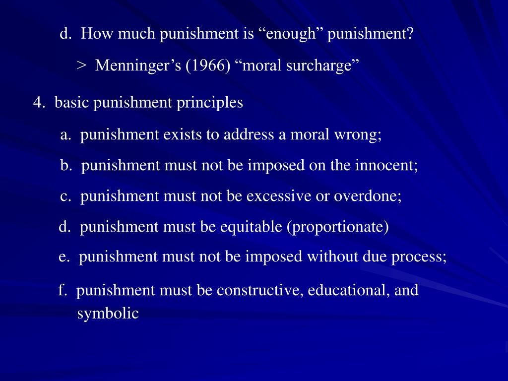 """d.  How much punishment is """"enough"""" punishment?"""
