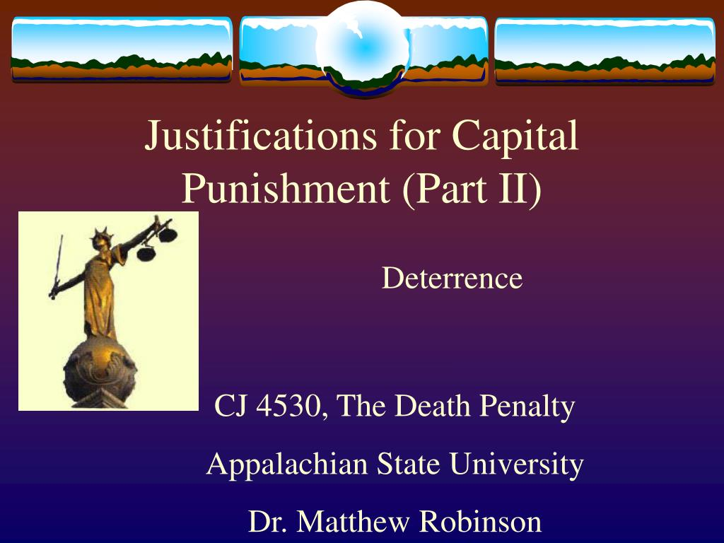 Justifications for Capital Punishment (Part II)