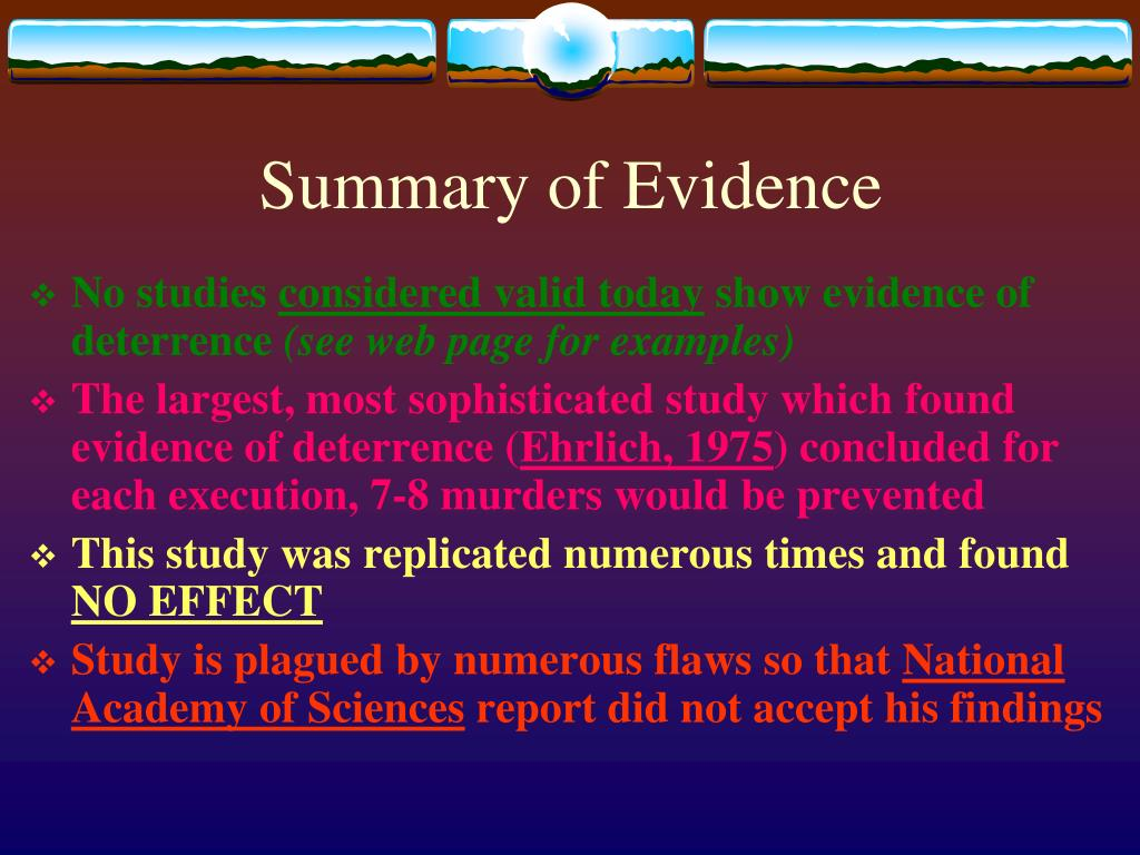 Summary of Evidence