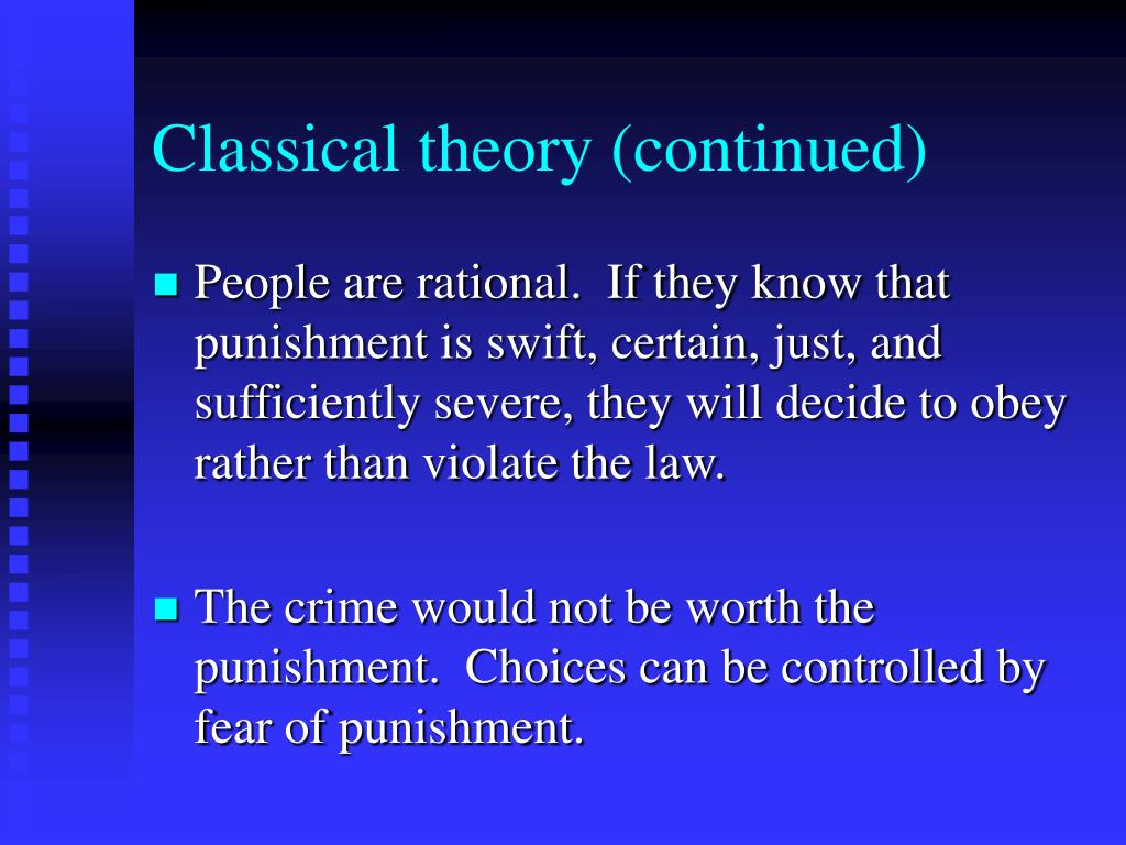 Classical theory (continued)