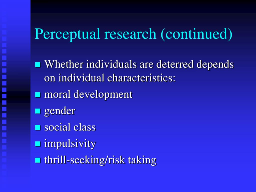 Perceptual research (continued)