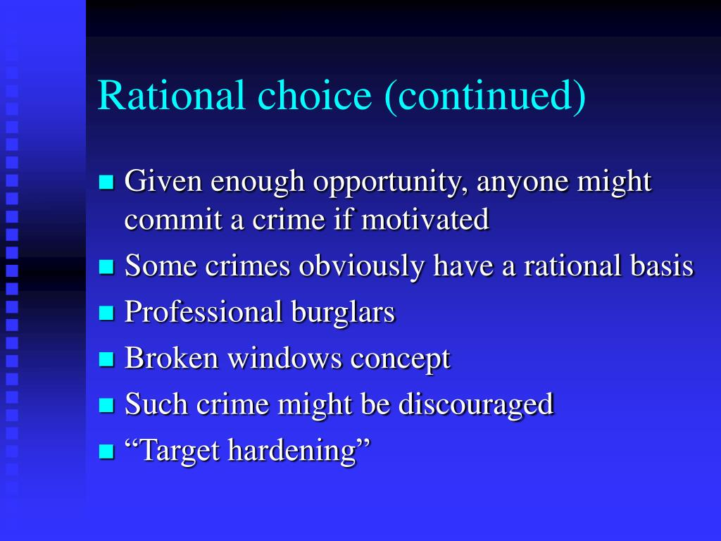 Rational choice (continued)