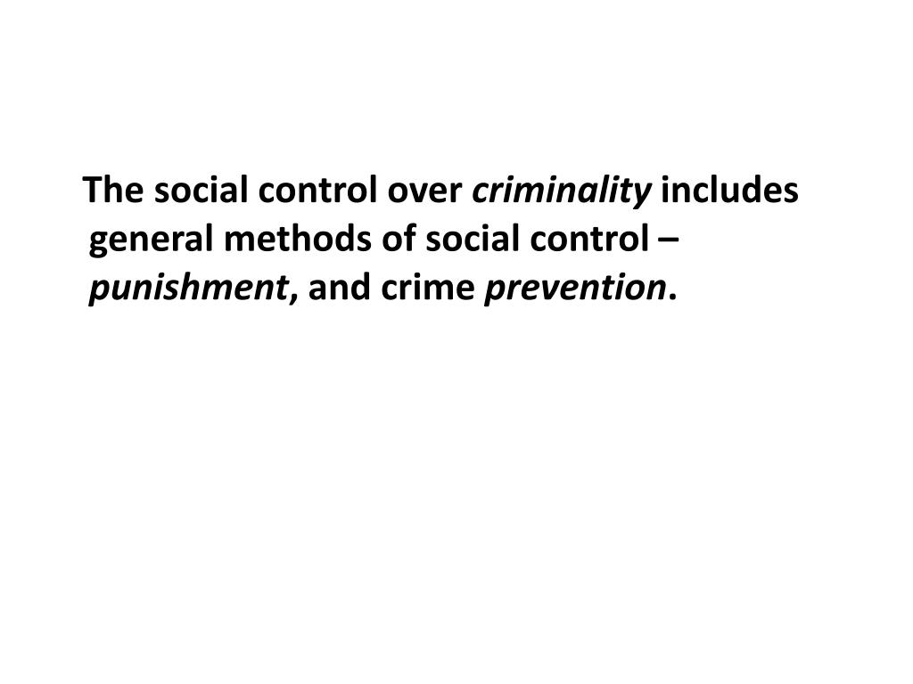 The social control over