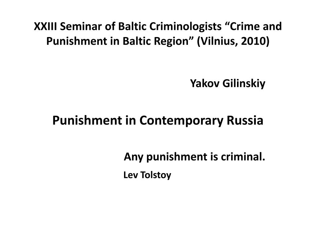 xxiii seminar of baltic criminologists crime and punishment in baltic region vilnius 2010