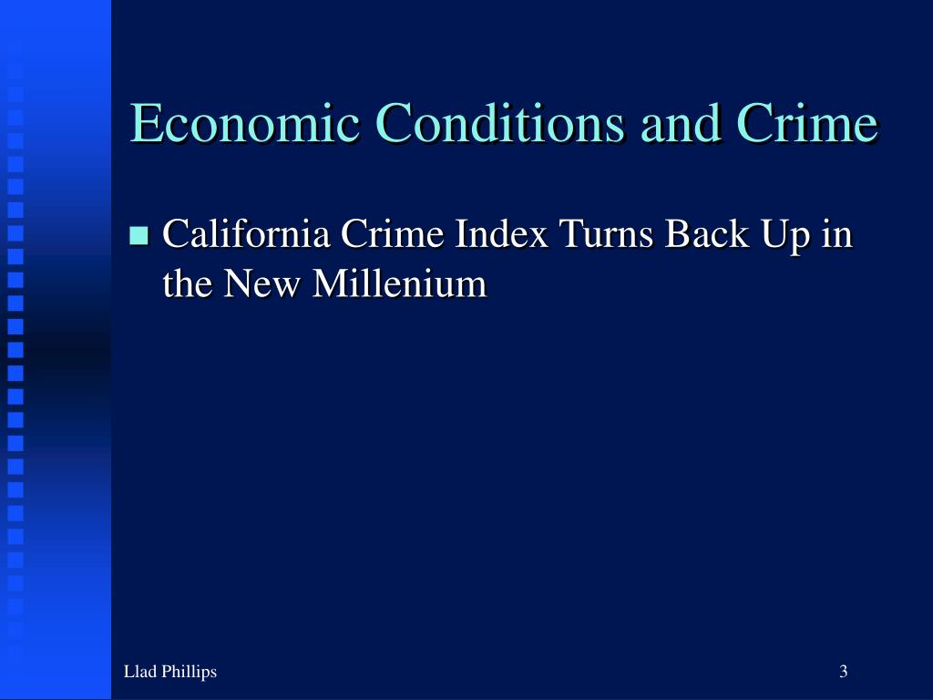 Economic Conditions and Crime