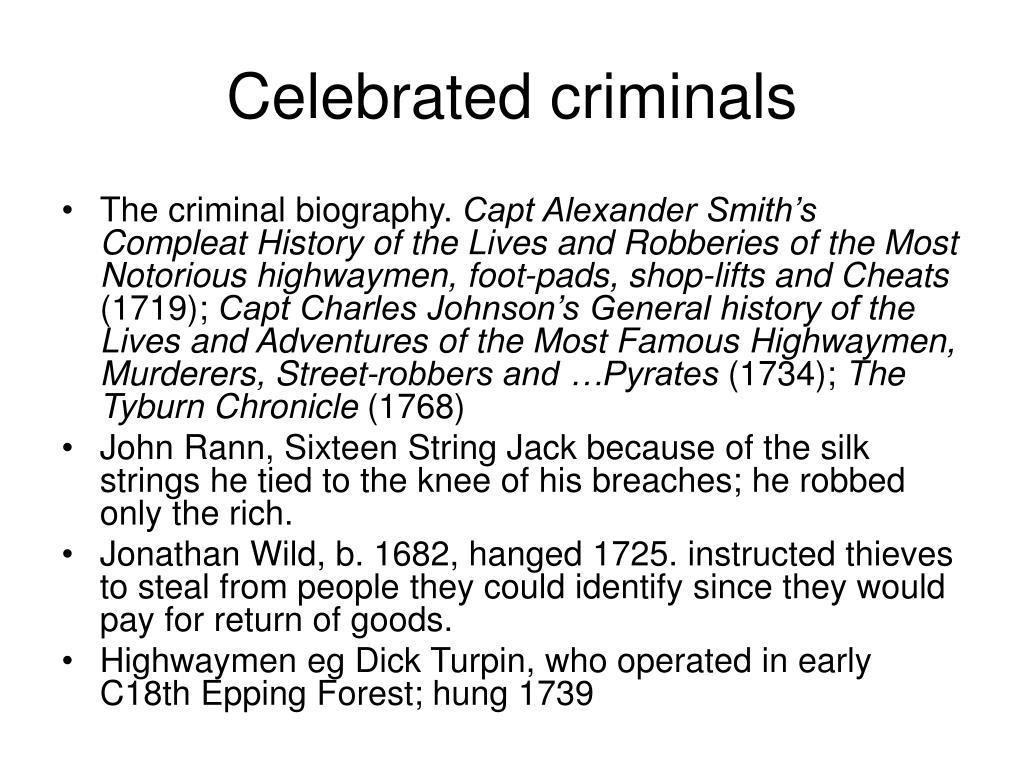 Celebrated criminals