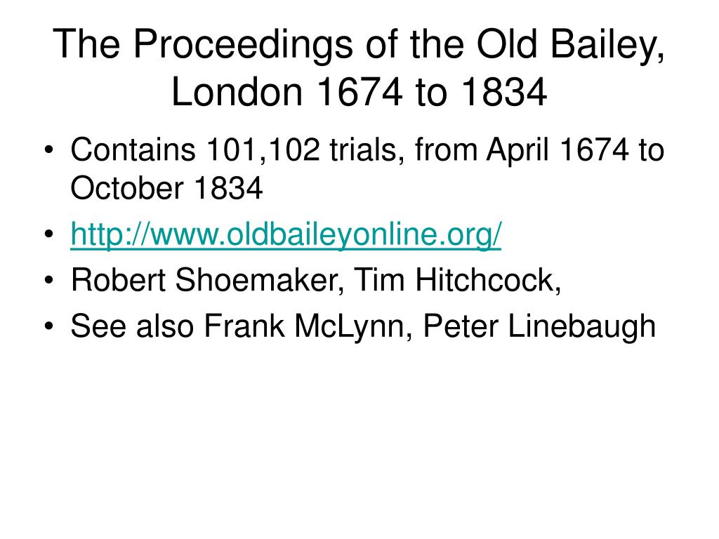 The Proceedings of the Old Bailey, London 1674 to 1834