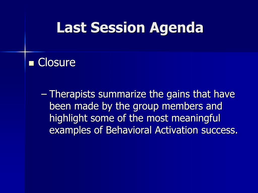 Last Session Agenda