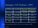damages us violence 1993