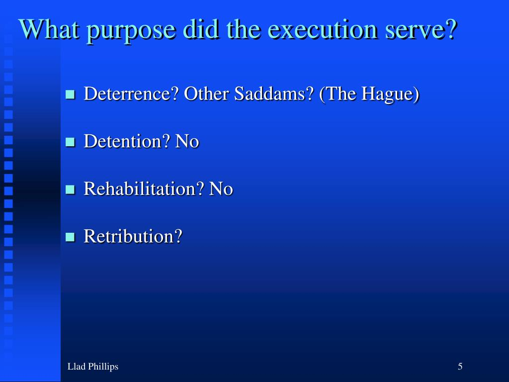What purpose did the execution serve?