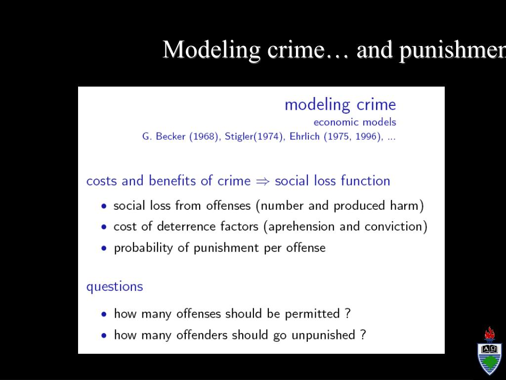 Modeling crime… and punishment