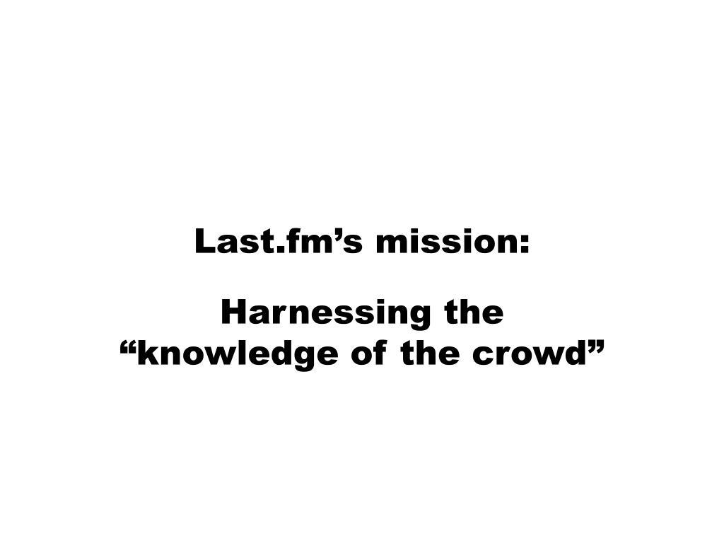 Last.fm's mission: