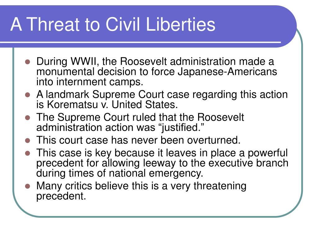 A Threat to Civil Liberties